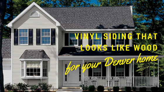 Vinyl Siding That Looks like Wood for Your Denver Home