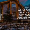 best-siding-options-denver-colorado