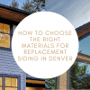 siding-replacement-materials-denver