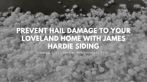 hail damage james hardie siding loveland