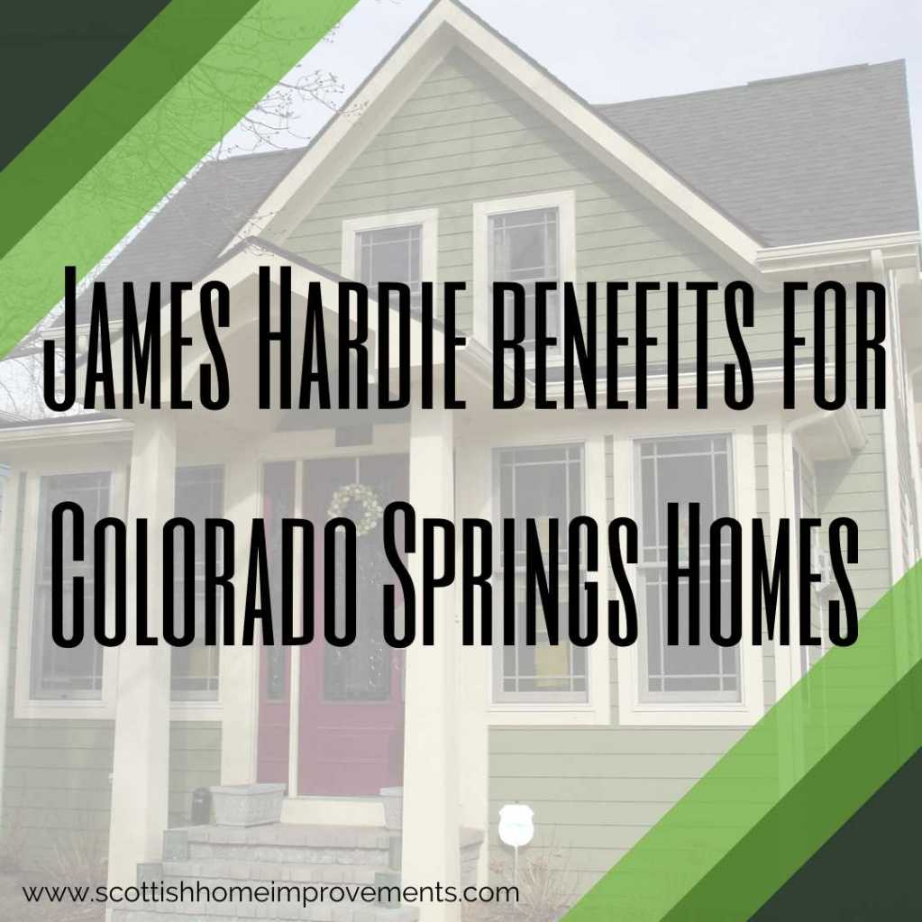 James hardie Benefits Colorado Springs Scottish